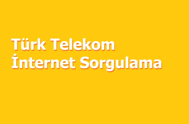 Photo of Türk Telekom İnternet Sorgulama